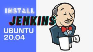 Cài đặt Jenkins trên Ubuntu 20.04